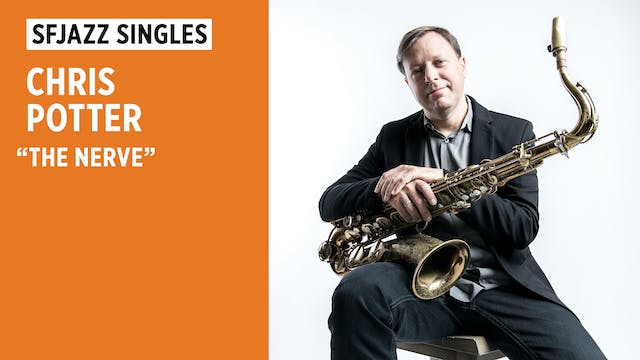 """Chris Potter Circuits Trio plays """"The..."""