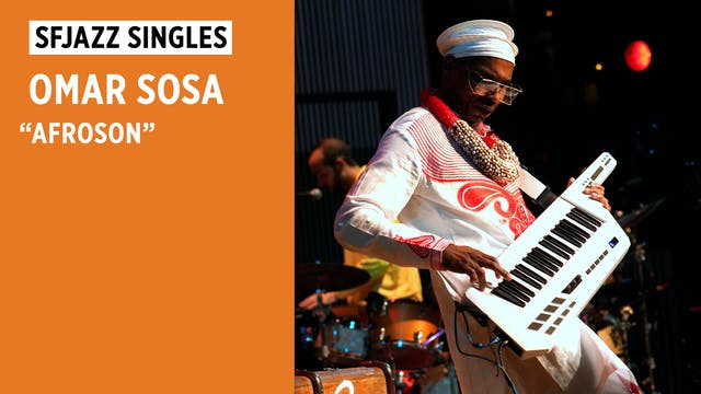 "Omar Sosa performs ""Afroson"""