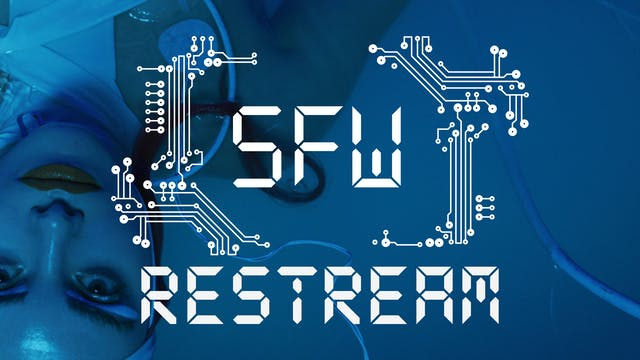 SFW RESTREAM   Friday May 10   Entire show