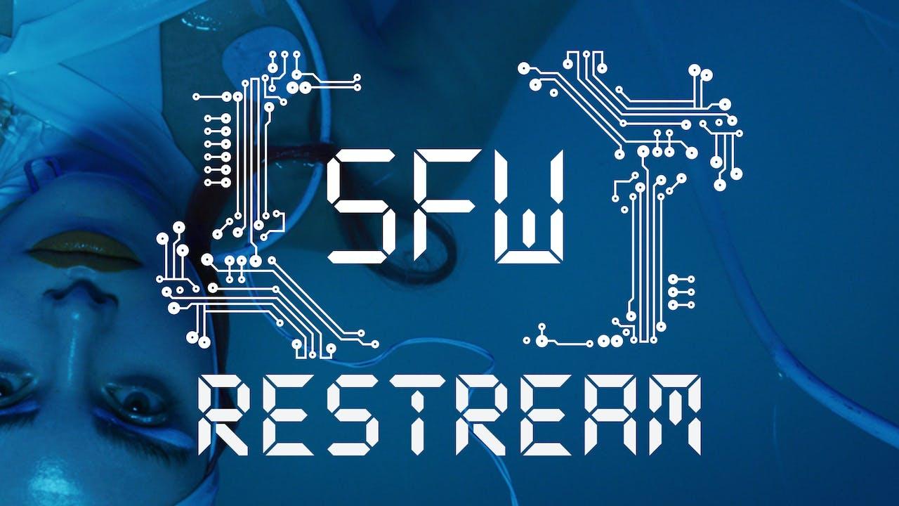 SFW RESTREAM   Saturday May 11   Entire show