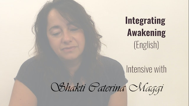 """Embodying Awakening"" English - 3Day Intensive (8 Hours)"