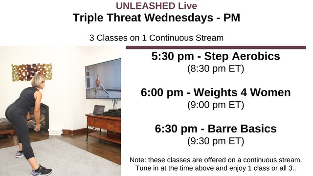 Wed. 5:30 pm - Triple Treat - 3 Classes Stacked