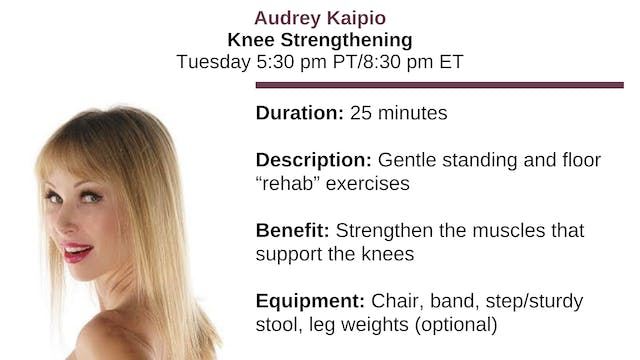 Tues. 5:30 pm ~ Knee Strengthening w/...