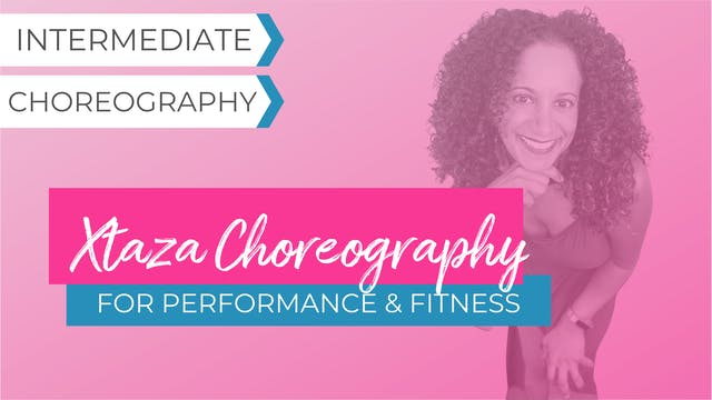 Xtaza: Choreography for Performance or Fitness