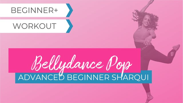 Bellydance Pop: Advanced Beginner SharQui