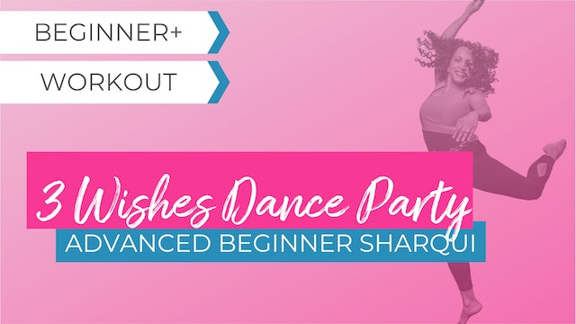 3 Wishes Dance Party: Advanced Beginner SharQui