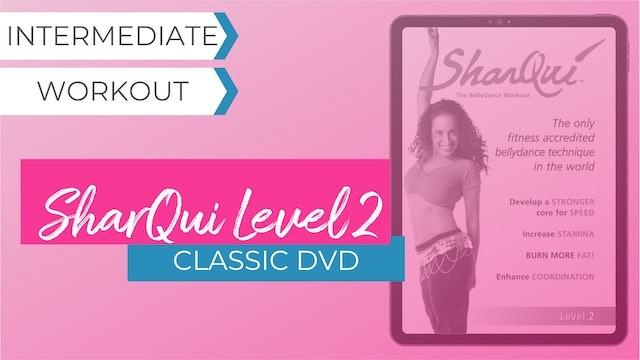 Classic DVD: SharQui - The Bellydance Workout Level 2