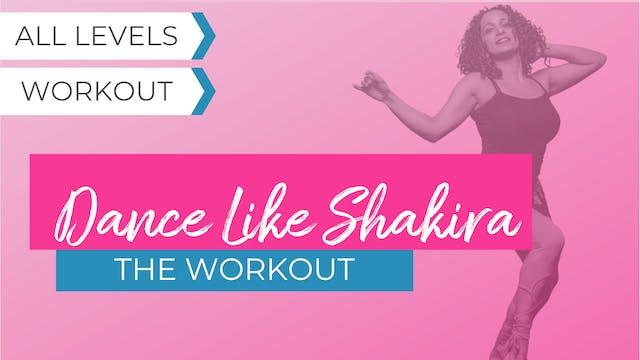 Dance Like Shakira