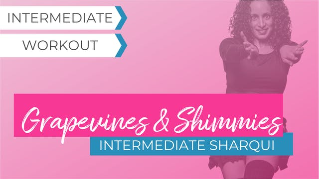 Grapevine and Shimmy Focus: Intermediate SharQui 2