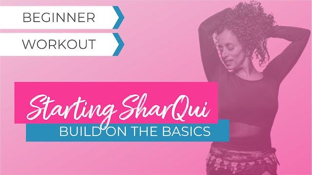 Build on the Basics: Beginner SharQui