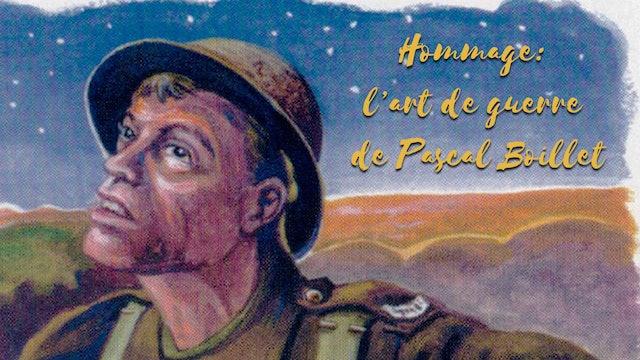 Hommage: l'art de guerre de Pascal Boillet