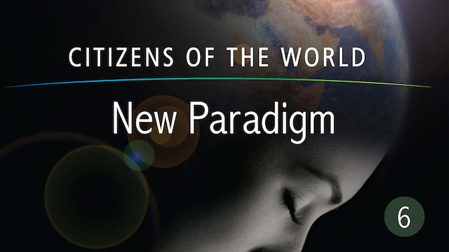 New Paradigm - Citizens of the World Series