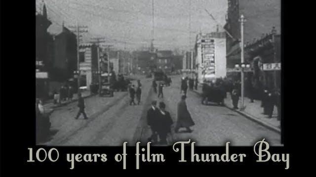 100 years of film Thunder Bay