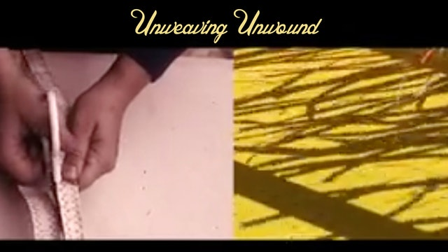 Unweaving Unwound