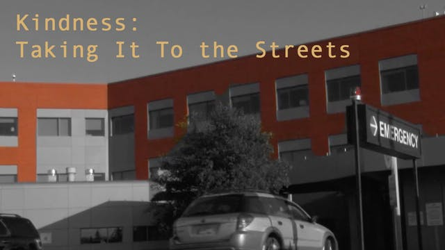 Kindness: Taking It To the Streets
