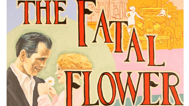 The Fatal Flower