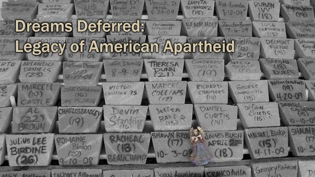 Dreams Deferred: Legacy of American Apartheid