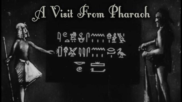 A Visit From Pharaoh