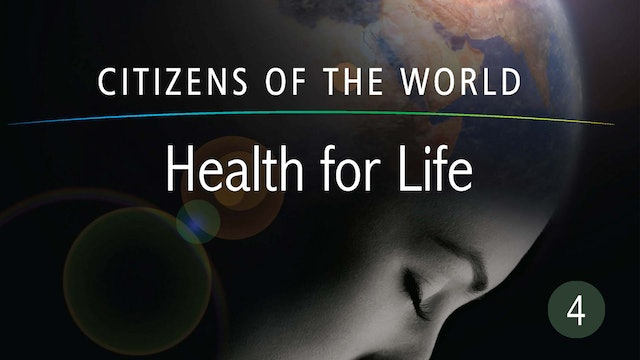 Health for Life - Citizens of the World Series