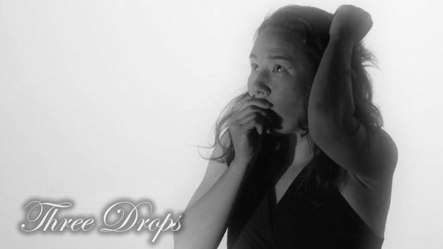Three Drops