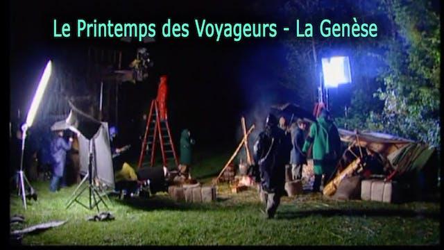 Le Printemps des Voyageurs - La Genèse