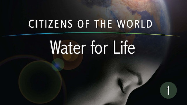 Water for Life - Citizens of the World Series