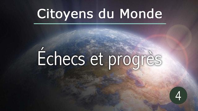 Échecs et progrès - épisode de Citoyens du Monde