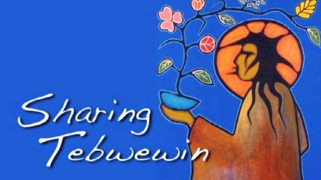 Sharing Tebwewin