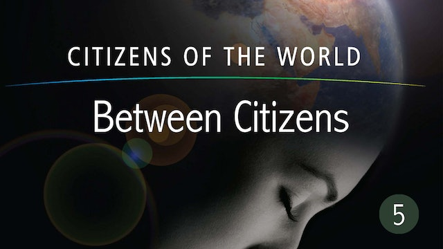 Between Citizens - Citizens of the World Series