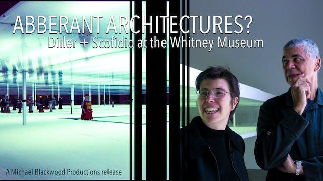 Aberrant Architectures? Diller + Scof...