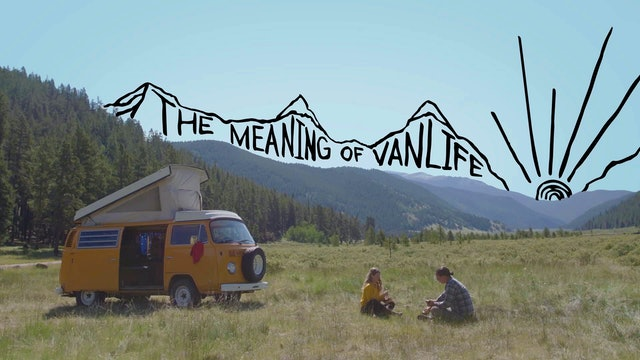 The Meaning of Vanlife
