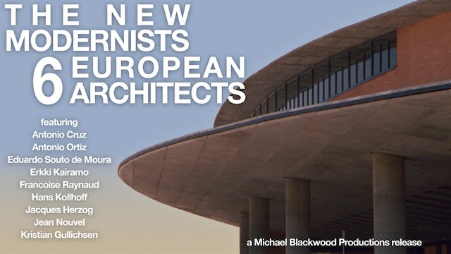 The New Modernists 6 European Architects