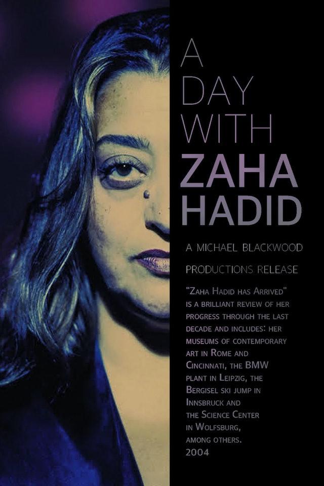 A Day with Zaha Hadid