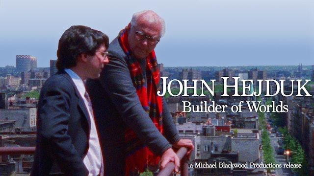 John Hejduk Builder of Worlds