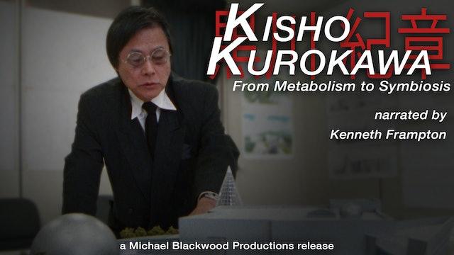 Kisho Kurokawa From Metabolism to Symbiosis