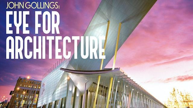 John Gollings - Eye for Architecture