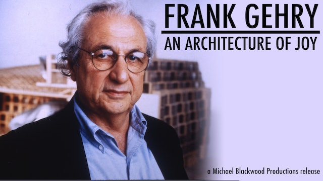 Frank Gehry An Architecture of Joy
