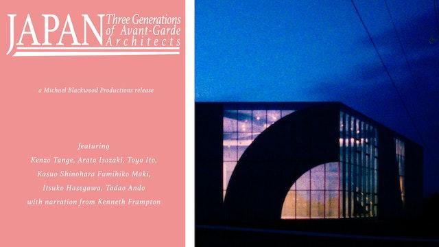 Japan Three Generations of Avant-Garde Architects
