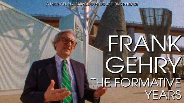 Frank Gehry The Formative Years