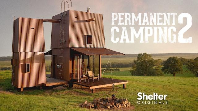 Permanent Camping 2