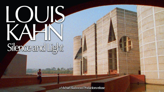 Louis Kahn Silence and Light