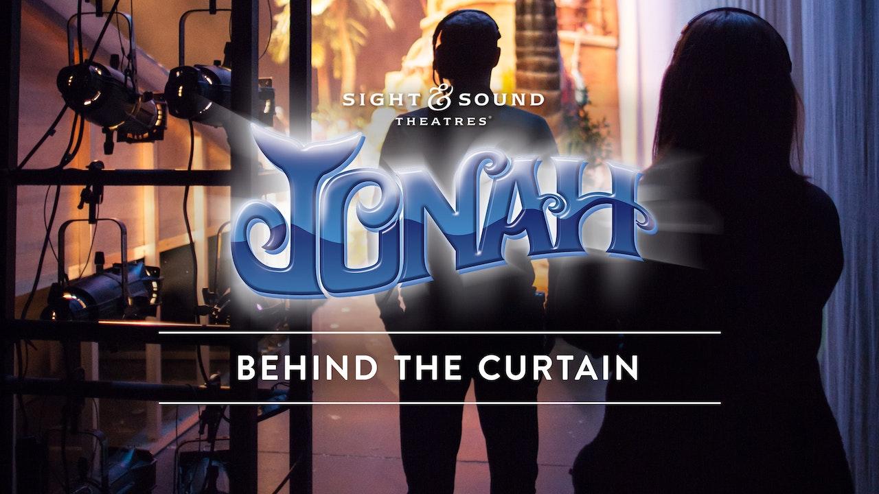 JONAH | Behind the Curtain