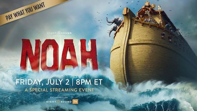 Special Event: NOAH