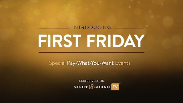 First Friday Special Events