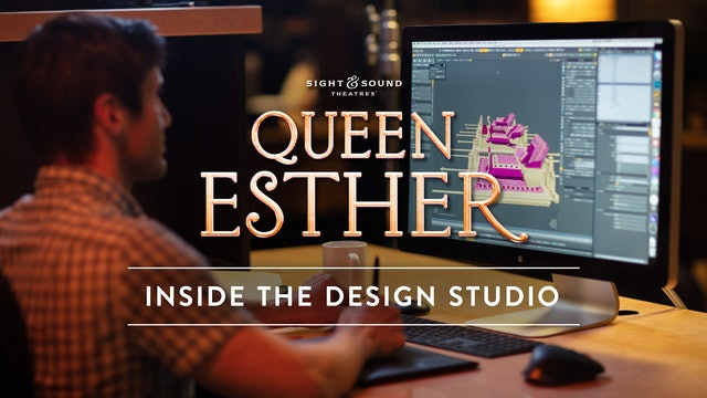 Creating the Show: QUEEN ESTHER
