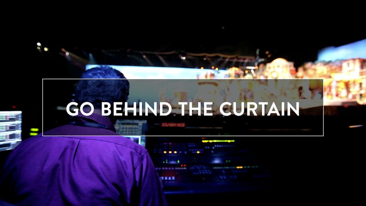 Go Behind the Curtain