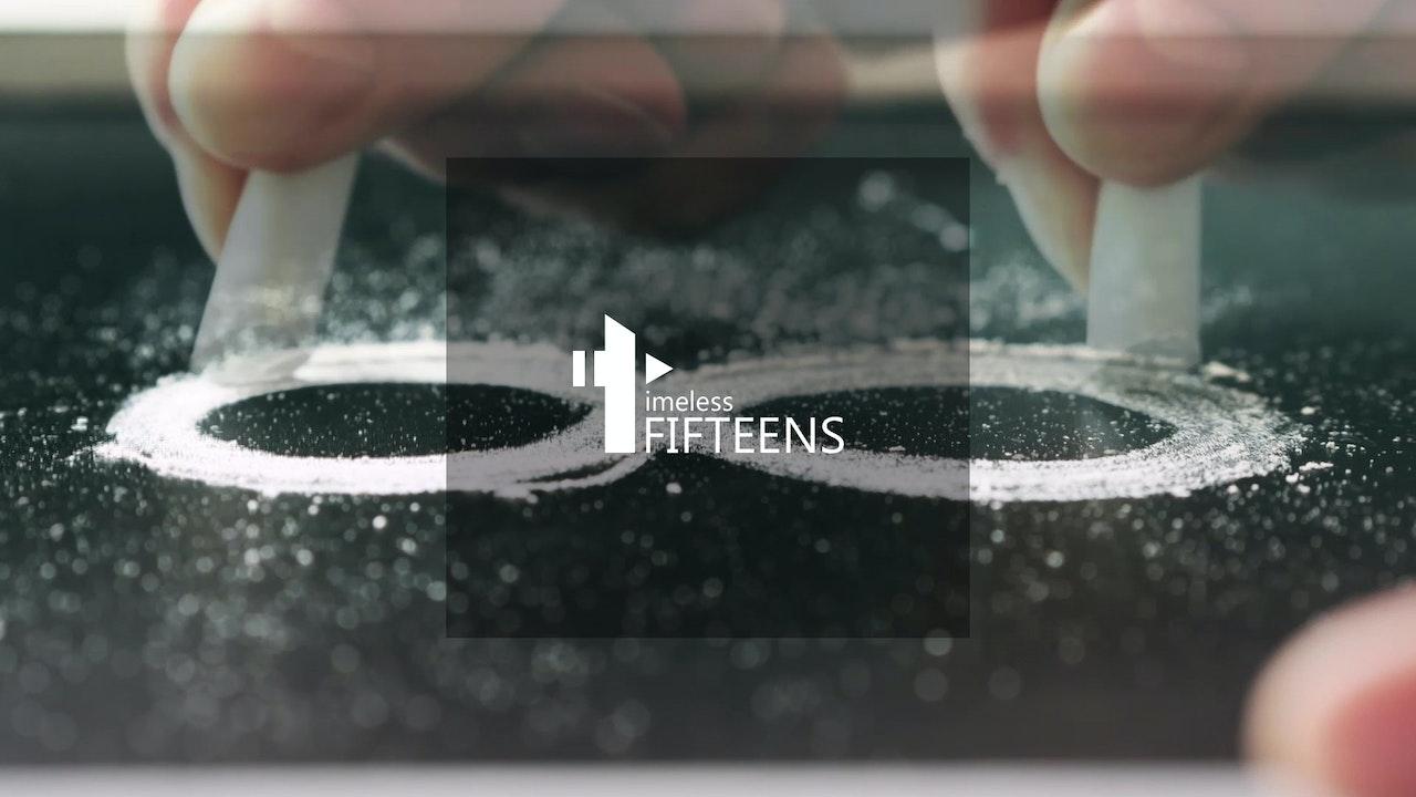Timeless Fifteens