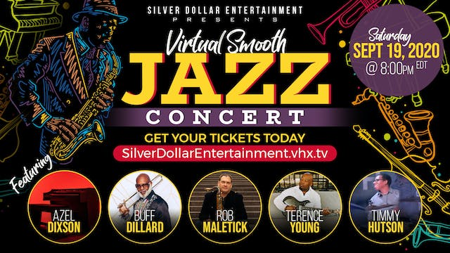 Virtual Smooth Jazz Concert( The Show)