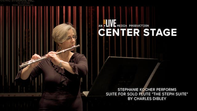 Stephanie Kocher Performs: Suite for ...