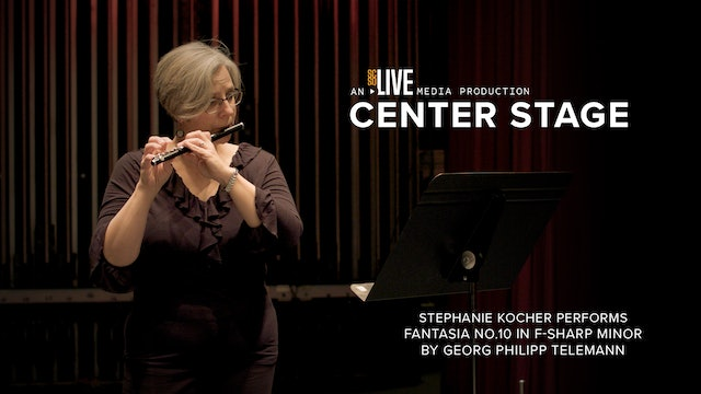 Stephanie Kocher Performs: Fantasia No.10 in F-sharp Minor